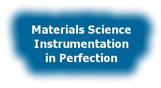 Materials Science Instrumentation in Perfection